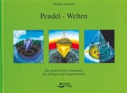 Pendel-Welten für Anfänger und Fortgeschrittene